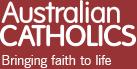 Australian CATHOLICS | Bringing faith in life